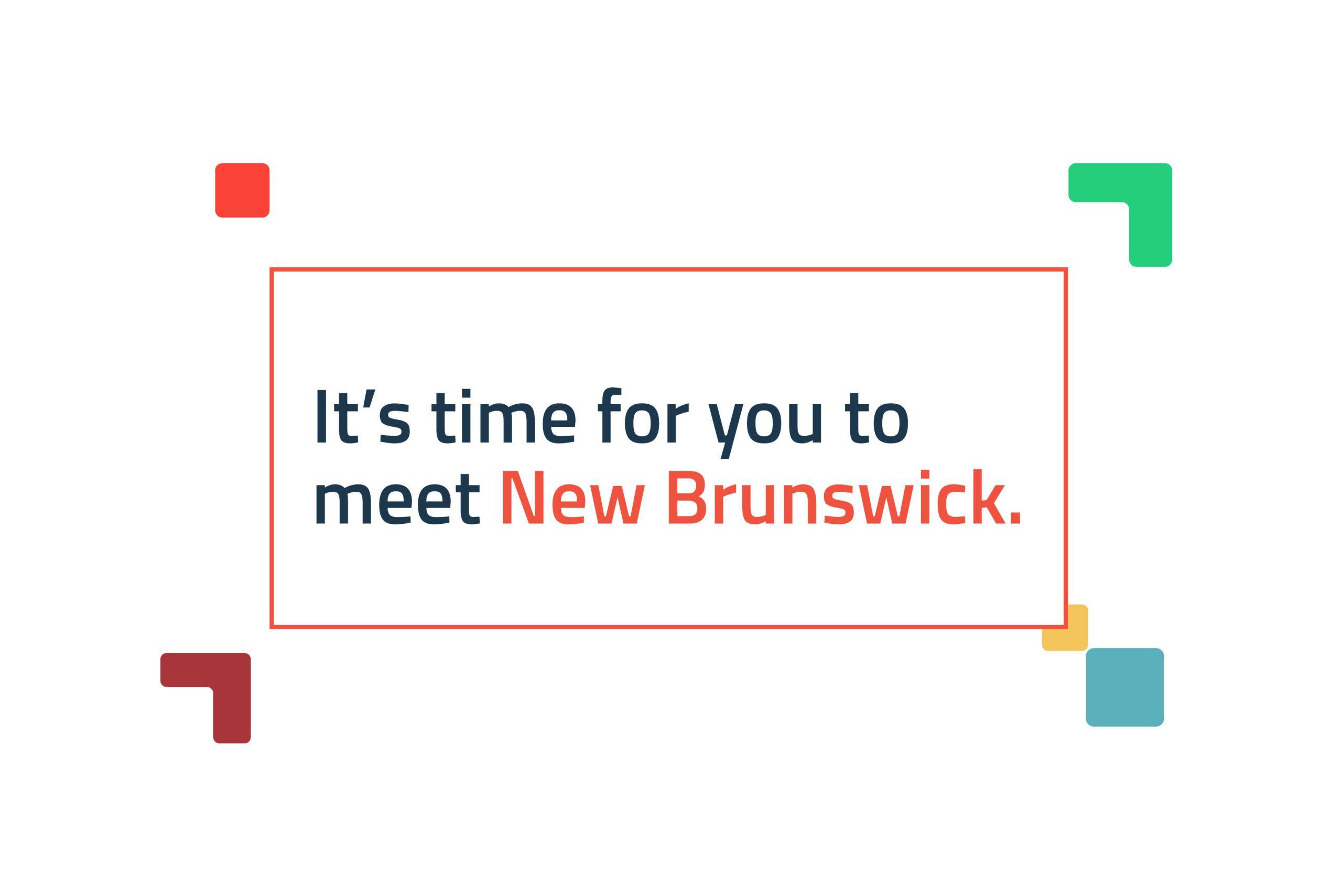 Opportunities New Brunswick brand